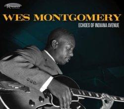 画像1: 歴史的発掘音源 CD Wes Montgomery ウエス・モンゴメリー / Echoes of Indiana Avenue