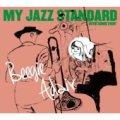 CD  BEEGIE ADAIR /  MY JAZZ STANDARD + 4  INTO SOMETHIN'