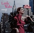 CD    meg  /  LITTLE WALTZ