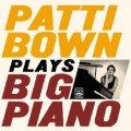 CD PATTI BOWN TRIO パティ・ボウン・トリオ / PATTI BOWN PLAYS BIG PIANO