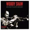 CD WOODY SHAW ウディ・ショウ / WOODY PLAYS WOODY!