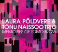 CD Laura Põldvere& Tõnu NaissooTrio / MEMORIES OF TOMORROW   メモリーズ・オブ・トゥモロウ