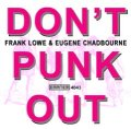 CD  FRANK LOWE & EUGENE CHADBOURNE  /  DON'T PUNK OUT + 6