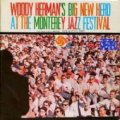 CD  Woody Herman  ウディハーマン     /  Woody Herman's Big New Herd At The Monterey Jazz Festival
