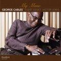 リラックスした一音一音に漆黒のコク味がこってりと宿る醸熟モード・ピアノの類稀なる謹製品♪ GEORGE CABLES ジョージ・ケイブルス / MY MUSE