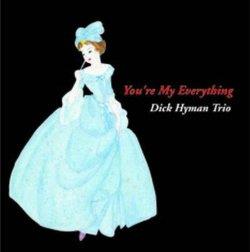 画像1: W紙ジャケCD DICK HYMAN TRIO ディック・ハイマン / YOU'RE MY EVERYTHING〜The Music Of Harry Warren 〜