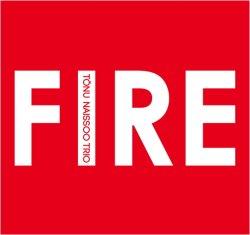 画像1: 明朗快活にしてしっとり優しく豊潤な、さすが練達のメロディック至芸! TõNU NAISSOO TRIO トヌー・ナイソー / FIRE