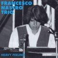 CD Francesco Nastro  フランチェスコ・ナストロ  /  HEAVY FEELING