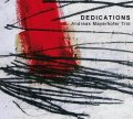 きめ濃やかにしてブレのない、ビタースウィート風味のドラマティックな美メロ派ピアノ会心打CD ! ANDREAS MAYERHOFER TRIO / DEDICATIONS