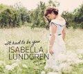 歯切れよくスキッとしなやかに情感を活写するクール&ドラマティックな北欧ヴォーカルCD♡ ISABELLA LUNDGREN / IT HAD TO BE YOU
