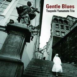 画像1: W紙ジャケットCD   TSUYOSHI  YAMAMOTO 山本剛 トリオ  /  GENTLE BLUES  ジェントル・ブルース
