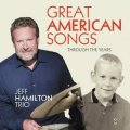 紙ジャケットCD    JEFF HAMILTON TRIO ジェフ・ハミルトン /  GREAT AMERICAN SONGS   THROUGH THE YEARS