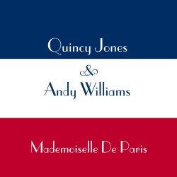 画像1: 紙ジャケットCD  Andy Williams & Quincy Jones  クインシー・ジョーンズ & アンディ・ウィリアムズ/ Mademoiselle De Paris  マドモアゼル・ド・パリ