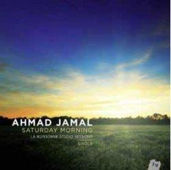 画像1: CD AHMAD JAMAL アーマッド・ジャマル / Saturday Morning ~ La Buissonne Studio Sessions サタデイ・モーニング