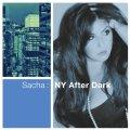 情感濃やかでシャキッと芯の通った軽妙小粋な劇的リリカル歌唱CD    SACHA サーシャ /  NY AFTER DARK ニューヨーク・アフター・ダーク