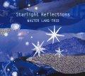 【澤野工房CD】CD  WALTER LANG TRIO ウォルター・ラング・トリオ / STARLIGHT REFLECTIONS / スターライト・リフレクションズ