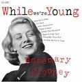 紙ジャケットCD  ROSEMARY CLOONEY ロズマリー・クルーニー  /  ホワイル・ウィアー・アー・ヤング + 10