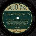 CD   VA / ジャズ・ウィズ・ストリングス 1946〜1954