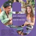 ズート・シムズ風スコット・ロビンソンのテナーが「いいね! 」CD JOAN CHAMORRO / EVA FERNANDEZ ジョアン・チャモロ / エバ・フェルナンデス / JOAN CHAMORRO PRESENTA EVA FERNANDEZ