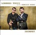 CD Lorenzo Tucci with Fabrizio Bosso ロレンツォ・ツゥッチ, ファブリッツィオ・ボッソ / DRUMPET