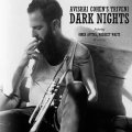 Triveni の第3 弾 CD Avishai Cohen's Triveni アヴィシャイ・コーエン・トリヴェニ / Dark Nights