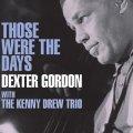 紙ジャケットCD  DEXTER GORDON   デクスター・ゴードン  /  THOSE WERE THE DAYS
