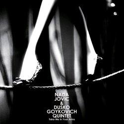画像1: CD  NADA JOVIC  &  DUSKO GOYKOVICH ダスコ・ゴイコヴィッチ QUINTET  / TAKE ME IN YOUR ARMS