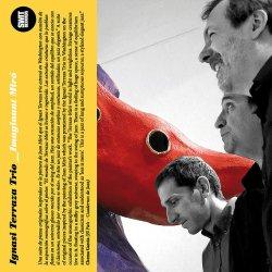画像1: 詩情と幽玄漂うロマネスク&ブルージーな吟醸ピアノ会心打! CD IGNASI TERRAZA TRIO イグナシ・テラーサ / IMAGINANT MIRO