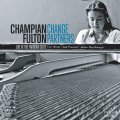 CD CHAMPIAN FULTON チャンピアン・フルトン / Change Partners - Live at Yardbird Suite
