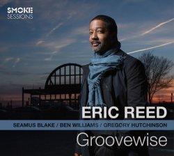 画像1: 【スモーク・セッション!】 伸び伸びとしたエモーショナルな痛快活劇的エンタテイメント世界! CD ERIC REED エリック・リード / GROOVEWISE グルーヴワイズ