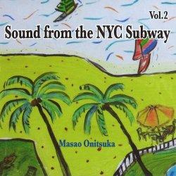画像1: CD  鬼塚正男 MASAO ONITSUKA /  Sound from the NYC Subway VOL.2