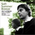 W紙ジャケットCD     JAN LUNDGREN  ヤン・ラングレン / SOFT SUMMER BREEZE