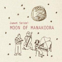 画像1: CD   JANET SEIDEL  ジャネット・サイデル   / マナクーラの月 (MOON OF MANAKOORA) + 1