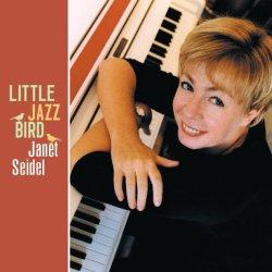 画像1: 国内初リリース! CD JANET SEIDEL ジャネット・サイデル /  LITTLE JAZZ BIRD  リトル・ジャズ・バード