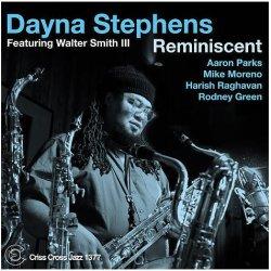 画像1: CD DAYNA STEPHENS デイナ・スティーヴンス / FEATURING WALTER SMITH III ; REMINISCENT