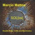 CD   MARCIO MATTOS  /  SOL[os]