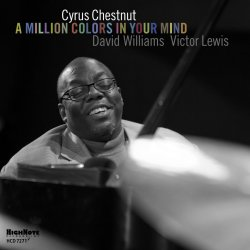 Cyrus Chestnut / A Million Colors In Your Mind