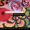 CD  NEW WEST GUITAR GROUP  /  SEND ONE YOUR LOVE  +  1