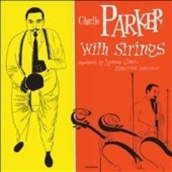 画像1: 2枚組 UHQ-CD Charlie Parker チャーリー・パーカー /  The Complete Charlie Parker With Strings  ザ・コンプリート・チャーリー・パ^カー・ウィズ・ストリングス