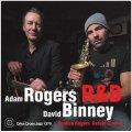 CD ADAM ROGERS , DAVID BINNEY アダム ・ ロジャース 、 デビット ・ ビニー / R & B