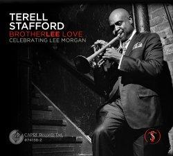 Terell Stafford / BrotherLee Love