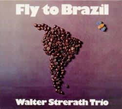 画像1: CD    WALTER STRERATH TRIO  /  FLY TO BRAZIL + 4