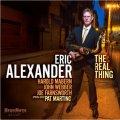 大船に乗った気分の超壮快旨口な直球ハード・バップ大会! CD ERIC ALEXANDER エリック・アレクサンダー / THE REAL THING
