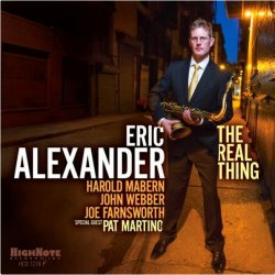 Eric Alexander / The Real Thing