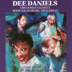 Dee Daniels / Close Encounter Of The Swingin' Kind