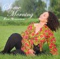 CD  KIM NAZARIAN キム・ナザリアン / SOME MORNING 希望の朝