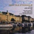 逞しいテナー・ブロウ & 表情豊かな正攻法バップ・プレイ CD JACK WILKINS ジャック・ウィルキンス / DEAR OLD STOCKHOLM
