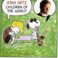 CD  STAN GETZ スタン・ゲッツ /  CHILDREN OF THE WORLD  チルドレン・オブ・ザ・ワールド