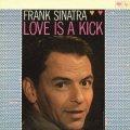 CD  FRANK SINATRA フランク・シナトラ /  ラヴ・イズ・ア・キック