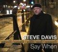 【スモーク・セッション!】 旨味のエッセンスがギュギュッと濃縮された痛快芳醇この上なしの超充実ソロ・リレー合戦♪ CD STEVE DAVIS スティーヴ・デイヴィス / SAY WHEN セイ・ホエン